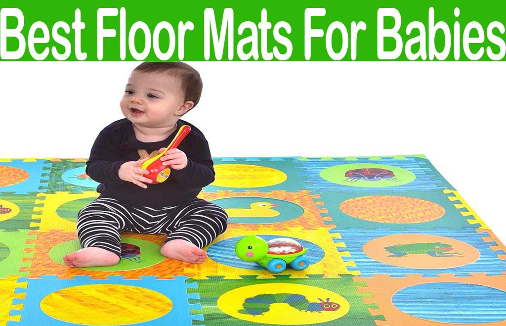 Best Floor Mats For Babies