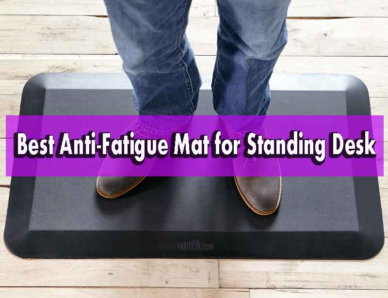 Best Anti-Fatigue Mat for Standing Desk