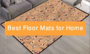 Top Rated 5 Best Floor Mats For Home