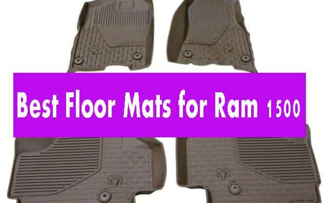 Best Floor Mats for Ram 1500