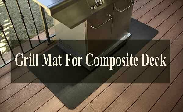 Best Grill Mat For Composite Deck