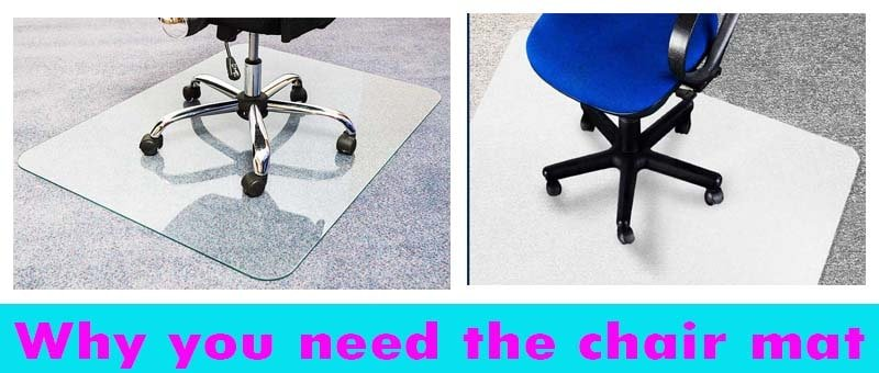 Why you need the chair mat