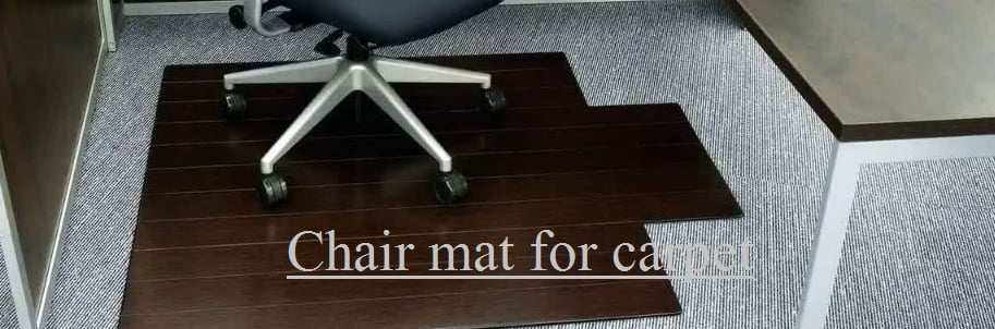 Buying Guide of a Chair Mat