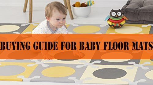 Buying guide for baby floor mats