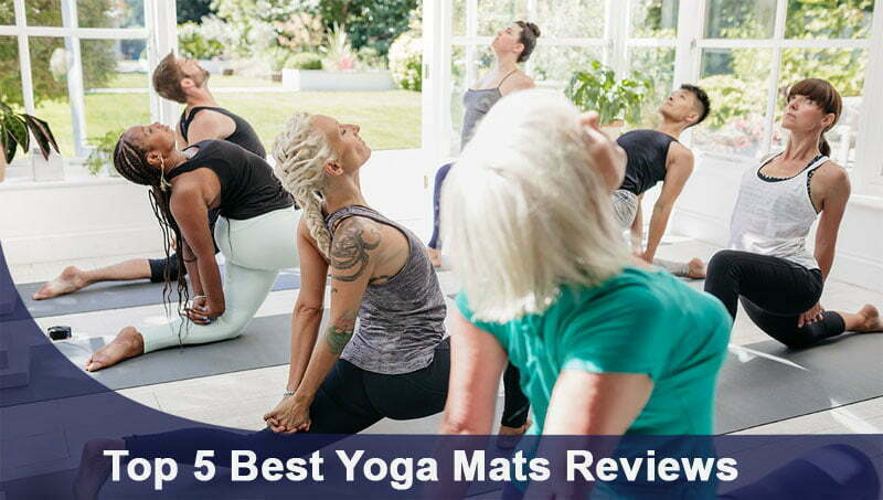 Top 5 Best Yoga Mats Reviews